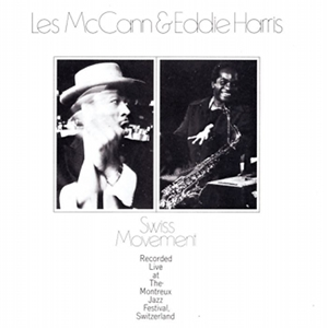 les-mccann-and-eddie-harris-swiss-movement-album-cover.jpg