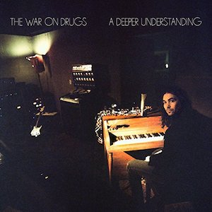 War on Drugs album cover A Deeper Understanding